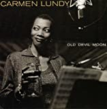 Carmen Lundy Old Devil Moon