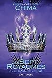 Le Tr�ne du Loup Gris: Les Sept Royaumes, T3