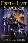 First and Last Sorcerer: A Novel of t...
