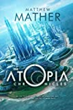 img - for The Atopia Chronicles (Atopia series) book / textbook / text book