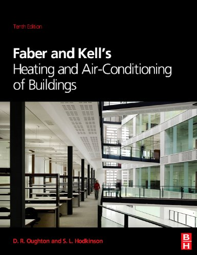 Faber & Kell's Heating & Air-conditioning of Buildings, Tenth Edition