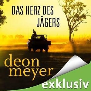 Das Herz des Jägers | [Deon Meyer]