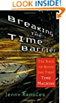 Breaking the Time Barrier: The Race t...