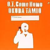 O.T. Come Home