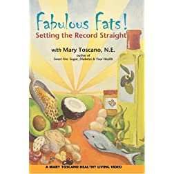 Fabulous Fats! Setting the Record Straight
