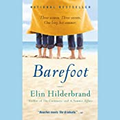 Barefoot: A Novel | [Elin Hilderbrand]