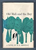 img - for old Mali and the Boy book / textbook / text book