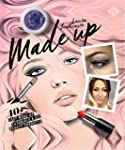 Made Up: 40+ Easy Make-up Tutorials a...