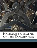 Halimah: a legend of the Tangipahoa