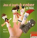 echange, troc Bourrely/Marie - Jeux et Jouets à Créer en Tissu
