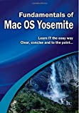 Fundamentals of Mac OS Yosemite (Computer Fundamentals)