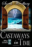Castaways in Time (The After Cilmeri Series)