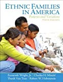 img - for Ethnic Families in America: Patterns and Variations Plus MySearchLab with eText -- Access Card Package (5th Edition) 5th edition by Wright Jr., Roosevelt H, Mindel, Charles H., Tran, Thanh Van (2012) Paperback book / textbook / text book