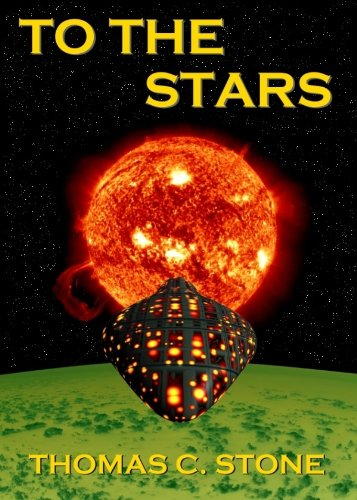 To The Stars (The Harry Irons Trilogy)
