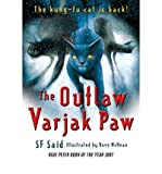 [(The Outlaw Varjak Paw)] [Author: S. F. Said] published on (July, 2010) S. F. Said