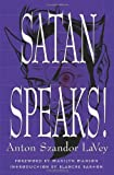 Satan Speaks! (0922915660) by LaVey, Anton Szandor