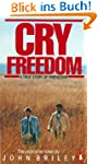 Cry Freedom: The Legendary True Story...