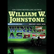 Wind in the Ashes: Ashes Series 6 | [William W. Johnstone]