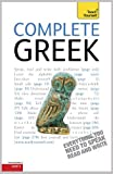 Complete Greek Beginner to Intermediate Course: Learn to read, write, speak and understand a new language with Teach Yourself (Teach Yourself Audio eBooks)