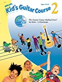Kid's Guitar Course 2 (Book, Enhanced CD & DVD) (Alfred's Kid's Guitar Courses)