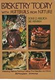 Basketry Today: With Materials From Nature (0517531356) by Meilach, Dona Z.