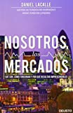 Nosotros, los mercados