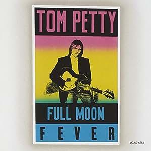 PETTY TOM-FULL MOON FEVER