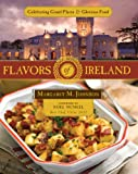 Flavors of Ireland : Celebrating Grand Places & Glorious Food