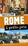 Rome � petits prix par Collectif