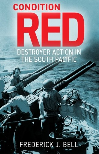 Condition Red: Destroyer Action in the South