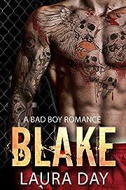 Blake: A Bad Boy Romance