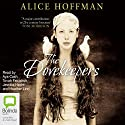 The Dovekeepers Audiobook by Alice Hoffman Narrated by Aya Cash, Tovah Feldshuh, Jessica Hecht, Heather Lind