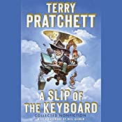 A Slip of the Keyboard: Collected Nonfiction | [Terry Pratchett, Neil Gaiman (foreword)]