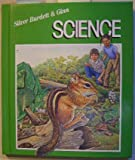img - for Silver Burdett & Ginn science book / textbook / text book