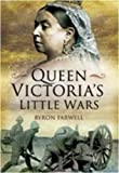 QUEEN VICTORIA'S LITTLE WARS (1848840152) by Farwell, Byron