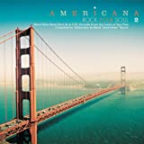 AMERICANA 2: ROCK YOUR SOUL - MORE BLUE EYED SOUL & A.O.R. SOUNDS FROM THE LAND OF THE FREE [Analog]