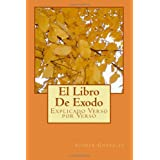 El Libro De Exodo: Explicado Verso por Verso: 2