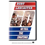 Go Tell the Spartans ~ Burt Lancaster