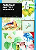 img - for By Aude Creuze - Porcelain Painter's Handbook (1999-09-16) [Paperback] book / textbook / text book