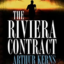 The Riviera Contract (       UNABRIDGED) by Arthur Kerns Narrated by Evan Greenberg