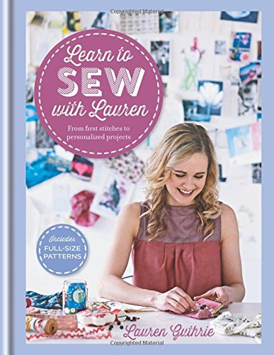 The Stylish Stitcher: Learn to Sew with Lauren - A Review