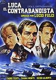 Luca El Contrabandista [DVD]