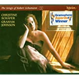 Schumann: The Songs of Robert Schumann, Vol. 01  Christine Schäfer
