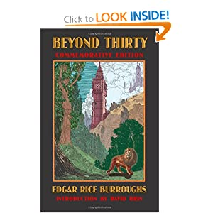 Beyond Thirty (Bison Frontiers of Imagination) by Edgar Rice Burroughs, David Brin, Phillip R. Burger and Richard A. Lupoff
