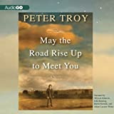 img - for May the Road Rise Up to Meet You: A Novel book / textbook / text book