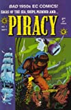 img - for Piracy (1998) - Issue #7 EC Reprint Final Issue book / textbook / text book