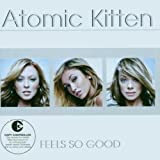 Atomic Kitten Feels So Good (2 Bonus Tracks) [Australian Import]