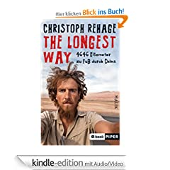 The Longest Way: 4646 Kilometer zu Fu� durch China