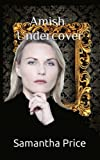 Amish Undercover (Amish Secret Widows' Society) (Volume 6)
