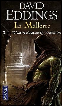 La Mallorée, Tome 3 : Le démon majeur de Karanda par Eddings